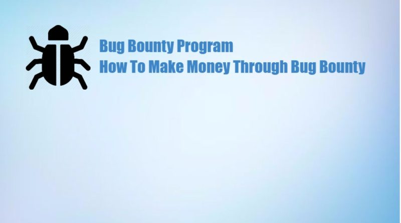 Make Money through bug bounty