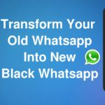 Black WhatsApp - How To Make WhatsApp Fancy & Unique