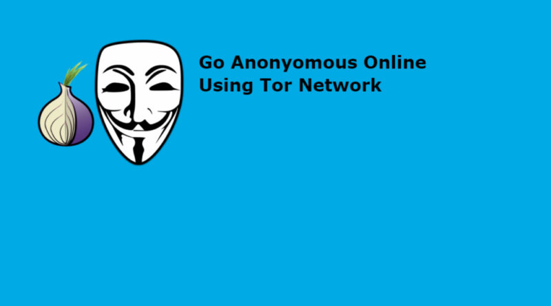 best tools to go anonymous online using tor network